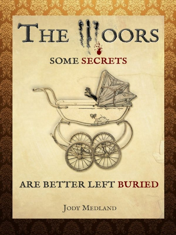 The Moors | A crime / mystery / thriller written by Jody Medland