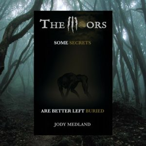 Special Edition version of The Moors, a horror novel written by Jody Medland