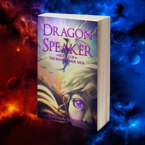 Dragon Speaker | Fantasy / Action / Adventure book by Elana A. Mugdan